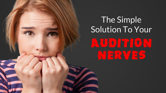 the-simple-solution-to-your-audition-nerves